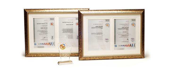 亞太電信在2011年通過「ISO27001 國際資訊安全管理系統」暨「NCC ISO27011 增項稽核」兩項驗證